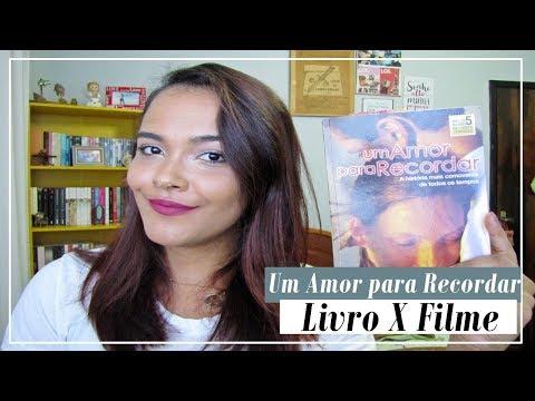 UM AMOR PARA RECORDAR   LIVRO X FILME