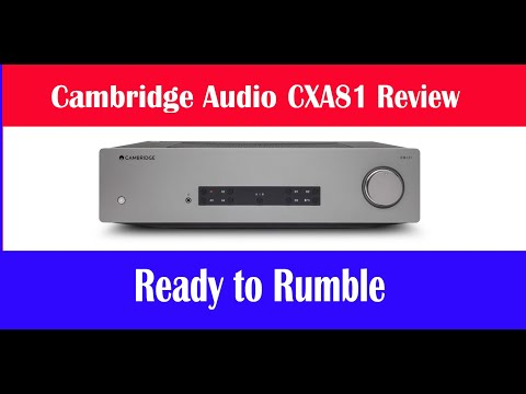 External Review Video baOzJg16Nb4 for Cambridge Audio CXA81 Integrated Amplifier