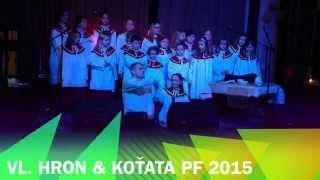Video Vláďa Hron & Koťata - PF 2015