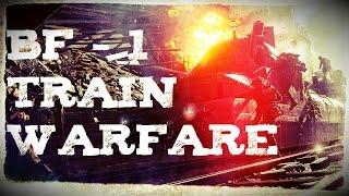 Battlefield 1 Multiplayer - Train Warfare