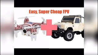 Super Cheap FPV For RC Rock Crawler