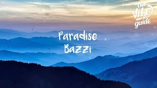 Bazzi Paradise Lyric Video