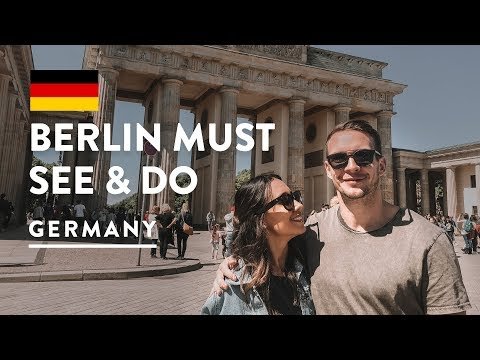 TOP THINGS TO DO IN BERLIN – MUST SEE ATTRACTIONS | Germany Travel Vlog 152, 2018