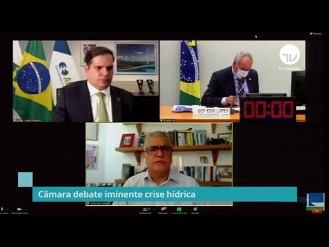 Câmara debate iminente crise hídrica - 15/06/21