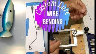 custom lure wire bending