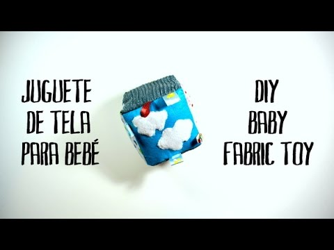 Juguete de tela para bebé - DIY baby fabric toy