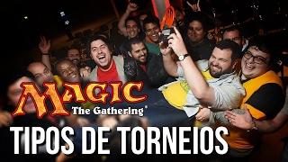 MTG - Conheça os TIPOS de TORNEIOS de Magic: the Gathering!