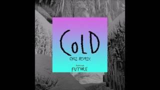 Maroon 5 (feat. Future) - Cold [Gygi Remix]