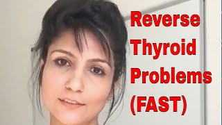 How to Reverse Your Thyroid Problems (What Doctors Never Tell)