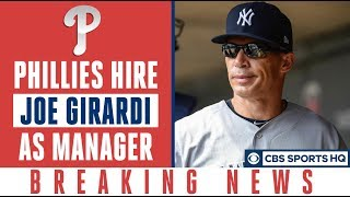 Philadelphia Phillies to hire Joe Girardi as new manager, reports say | Breaking News| CBS Sports HQ
