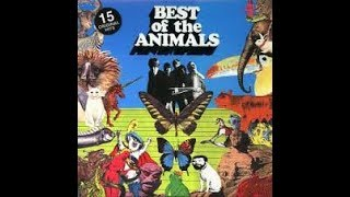 The Best of The Animals - B4  Gonna Send You Back To Walker  2:22/Abko Records 1973
