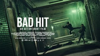 BAD HIT - An Action Short Film