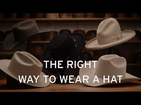 Stetson Education: The Right Way to Wear a Hat