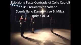 Esibizione Tango Argentino Festa Contrada di Colle Cagioli 20 Luglio 2012
