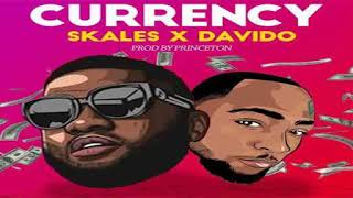 Skales Ft Davido   Currency   (Official Audio )