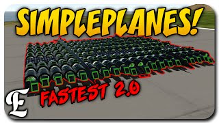 SimplePlanes ➤ FASTEST CAR 2.0?! - Can We Make It Faster? [Max Ground Speed]