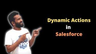 Dynamic Action in Salesforce | Salesforce Tutorial