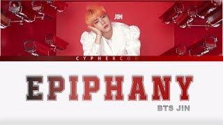 Gambar cover JIN BTS (방탄소년단) – 'EPIPHANY' FULL LENGTH EDITION Color Coded Lyrics (Eng/Rom/Han/가사)