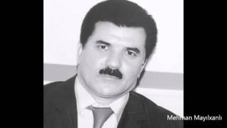 Mehman Mayılxanlı - Məhəbbətim...