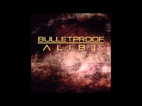 Bulletproof Alibi - Dirty Fuzz
