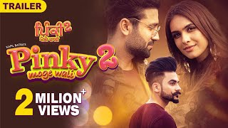 Pinky Moge Wali 2 Trailer