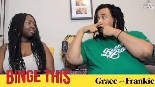 Grace & Frankie   Binge This