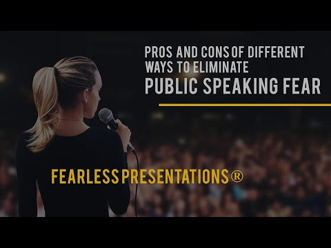 Pros and Cons of Different Ways To Eliminate Public Speaking Fear