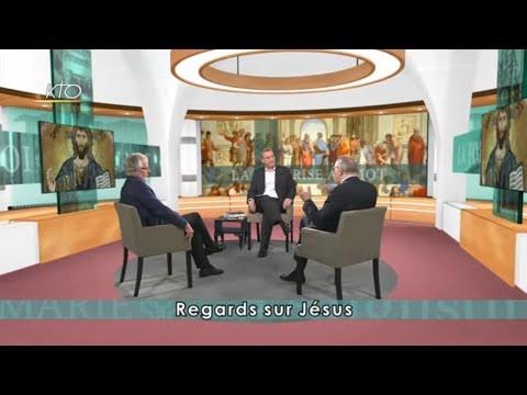 Regards sur Jésus