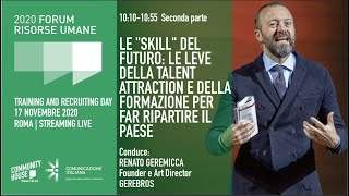 "Youtube: Plenaria di Apertura | LE ""SKILL"" DEL FUTURO: LE LEVE DELLA TALENT ATTRACTION (parte 2)"