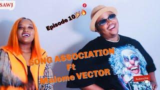 Malome Vector , Song association , dumelang, Ambitious entertainment