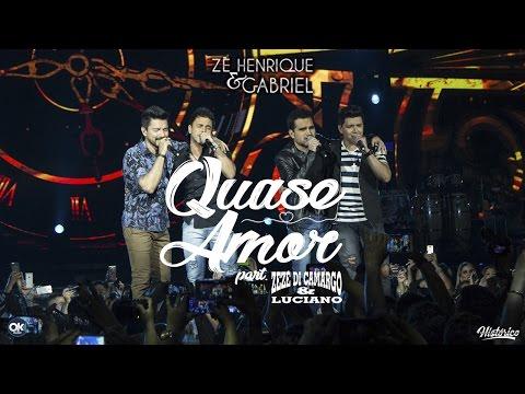 Ouvir Quase Amor (Letra) Part Zezé Di Camargo e Luciano
