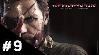 Metal Gear Solid V The Phantom Pain FR | Épisode 9 : Renforts et repli - Gameplay Walkthrough