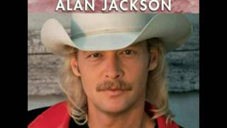 Alan Jackson   If I Had You.