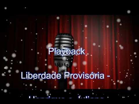 Playback Liberdade Provisória   Henrique e Juliano