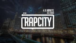 Ace Hood - 4 a Minute