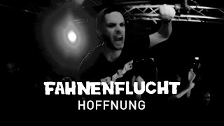 FAHNENFLUCHT - HOFFNUNG (OFFICIAL VIDEO)