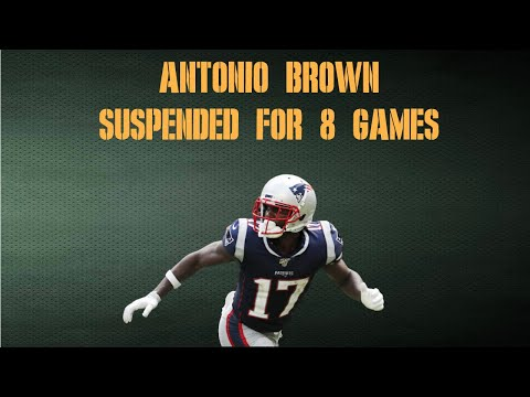 Antonio Brown Suspended For Half of the 2020 NFL Season
