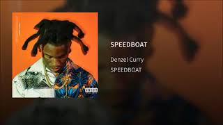 Denzel Curry   SPEEDBOAT [Official Audio]