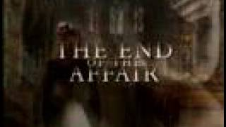 The End of the Affair (1999) Video
