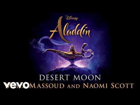 "Mena Massoud, Naomi Scott – ""Desert Moon"""