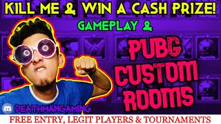 PUBG MOBILE CUSTOM ROOMS LIVE | KILL ME & WIN CASH | LEGIT PLAYERS & FREE ENTRY | SUBSCRIBE & PLAY