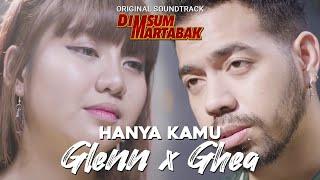Hanya Kamu   OST. Dimsumartabak (Cover By Ghea Indrawari & Glenn Samuel)