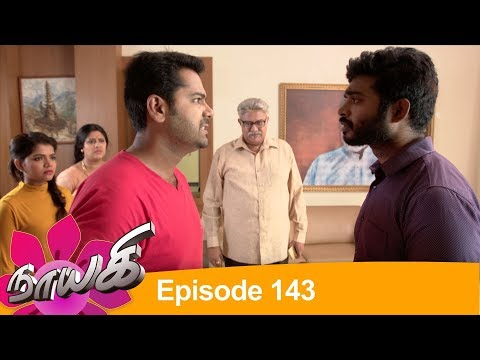 Download Naayagi Episode 143, 04/08/18 HD Mp4 3GP Video and MP3
