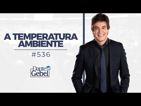 Dante Gebel #536 | A temperatura ambiente