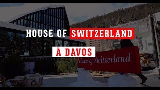 House of Switzerland: diplomatie et innovation au coeur de Davos Video Preview Image