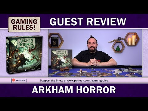 Arkham Horror 3e - A Gaming Rules! Guest Review