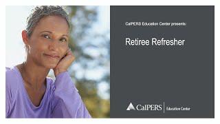 Retiree Refresher