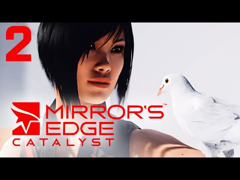 CZ | Let's Play / Gameplay | Mirror's Edge Catalyst | #2 | PC MAXED | 60 FPS | Birdman