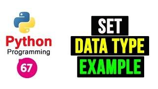 Set Data Type in Python Programming   Video Tutorial
