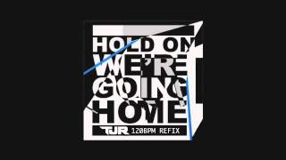 Drake - Hold On, We're Going Home (TJR 120bpm House Remix Edit)